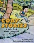 Cory's Stories A Kid's Book about Living with ADHD  2004 edition cover