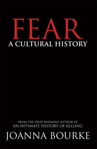 Fear A Cultural History  2006 9781593761547 Front Cover
