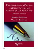 Professional Writing in Speech-Language Pathology and Audiology, 2E  2nd 2014 edition cover