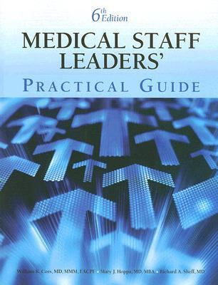 Medical Staff Leaders' Practical Guide  6th 2007 edition cover