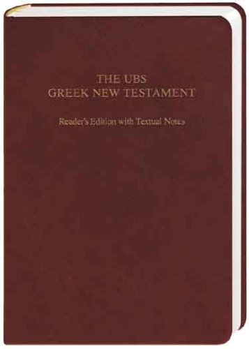 Ubs Greek New Testament Reader's Edition With Textual Notes:  2010 edition cover