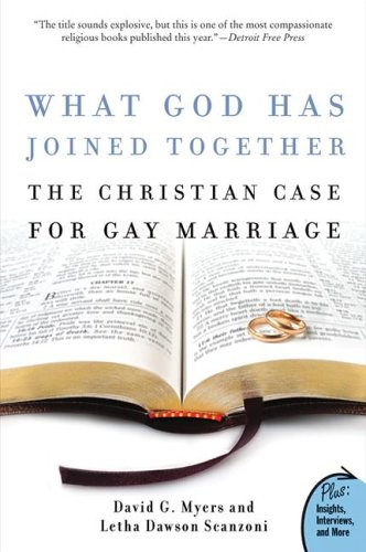 What God Has Joined Together The Christian Case for Gay Marriage N/A 9780060834548 Front Cover