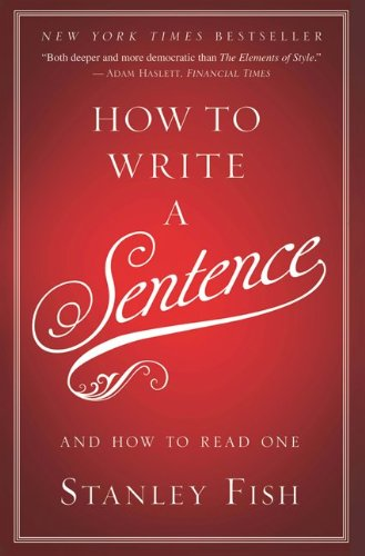 How to Write a Sentence And How to Read One  2011 edition cover