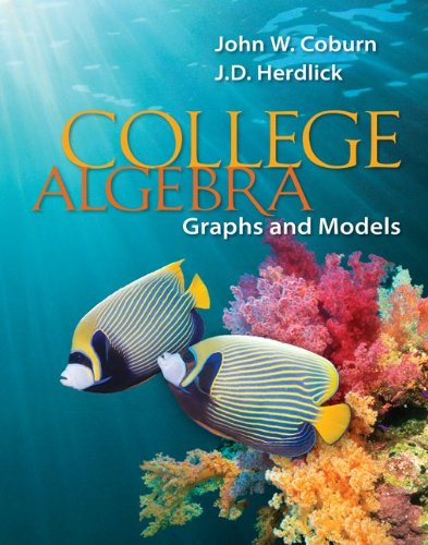 College Algebra Graphs and Models  2012 edition cover