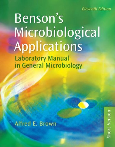 Benson's Microbiological Applications Laboratory Manual in General Microbiology 11th 2009 edition cover