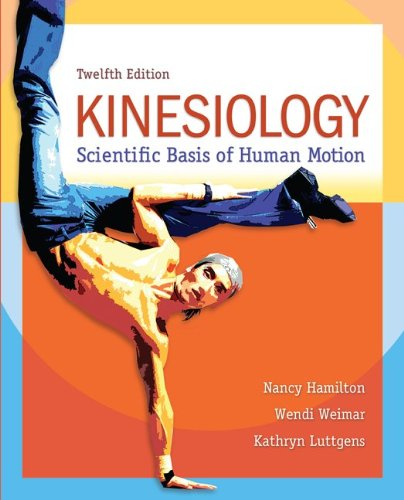 Kinesiology Scientific Basis of Human Motion 12th 2012 edition cover