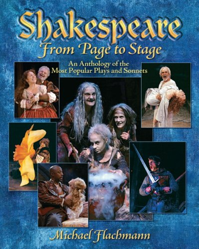 Shakespeare, from Page to Stage An Anthology of the Most Popular Plays and Sonnets  2007 edition cover