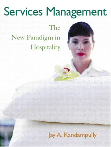 Services Management The New Paradigm in Hospitality  2006 9780131916548 Front Cover