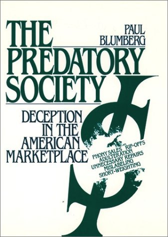 Predatory Society Deception in the American Marketplace  1989 (Reprint) edition cover