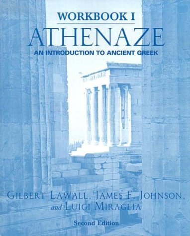 Athenaze An Introduction to Ancient Greek 2nd 2005 (Workbook) edition cover