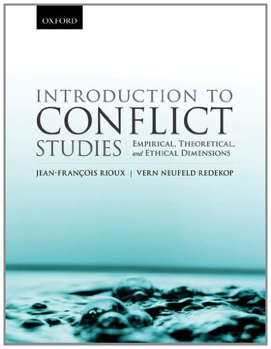 Introduction to Conflict Studies Empirical, Theoretical, and Ethical Dimensions  2012 edition cover