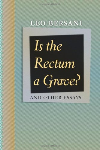 Is the Rectum a Grave? And Other Essays  2010 edition cover
