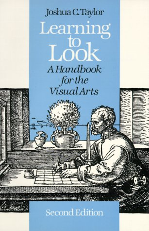 Learning to Look A Handbook for the Visual Arts 2nd (Reprint) edition cover