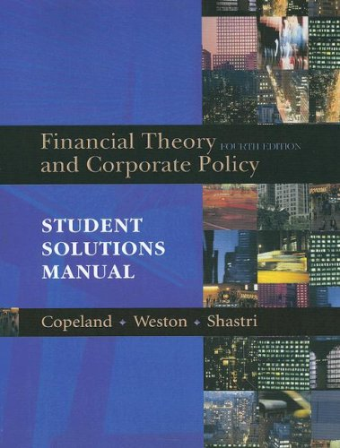 Financial Theory and Corporate Policy  4th 2005 9780321179548 Front Cover