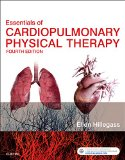 Essentials of Cardiopulmonary Physical Therapy  4th 2017 9780323430548 Front Cover