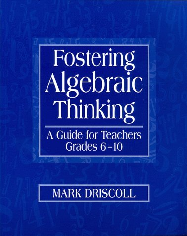 Fostering Algebraic Thinking A Guide for Teachers, Grades 6-10  1999 edition cover