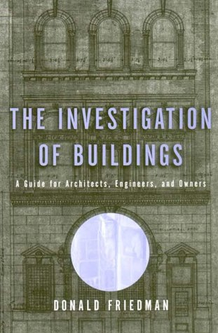 Investigations of Buildings A Guide for Architects, Engineers and Owners  2000 edition cover