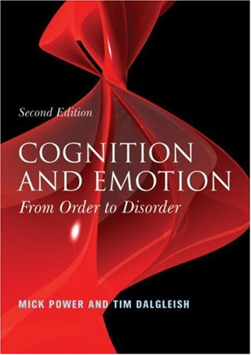 Cognition and Emotion From Order to Disorder 2nd 2008 (Revised) edition cover
