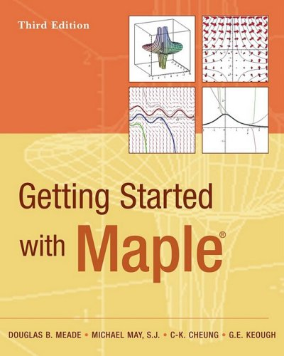 Getting Started with Maple  3rd 2009 (Revised) edition cover