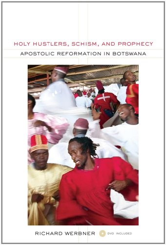 Holy Hustlers, Schism, and Prophecy Apostolic Reformation in Botswana  2011 edition cover