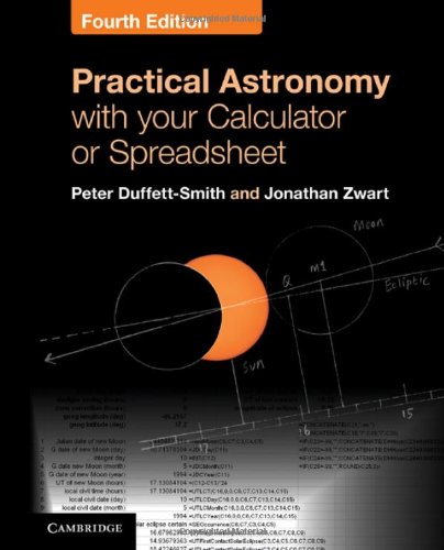 Practical Astronomy with Your Calculator or Spreadsheet  4th 2010 (Revised) edition cover