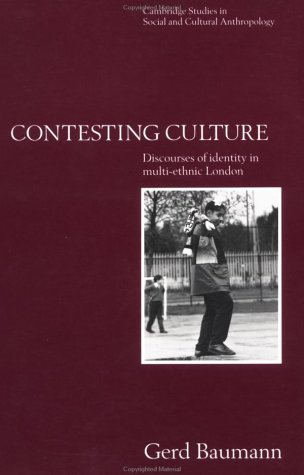 Contesting Culture Discourses of Identity in Multi-Ethnic London  1996 9780521555548 Front Cover