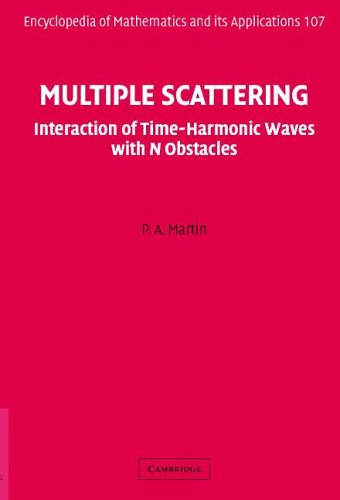 Multiple Scattering Interaction of Time-Harmonic Waves with N Obstacles  2006 9780521865548 Front Cover