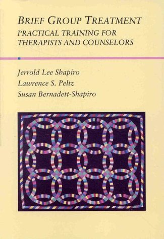 Brief Group Treatment Practical Training for Therapists and Counselors  1998 edition cover