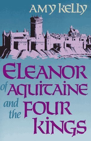Eleanor of Aquitaine and the Four Kings   1950 edition cover