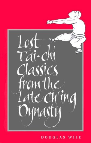 Lost T'ai-chi Classics from the Late Ch'ing Dynasty  N/A edition cover