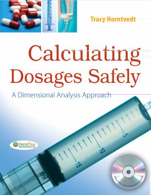 Calculating Dosages Safely A Dimensional Analysis Approach  2012 edition cover