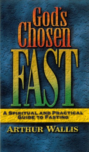 God's Chosen Fast  N/A 9780875085548 Front Cover