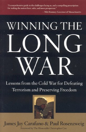 Winning the Long War : Lessons from the Cold War for Defeating Terrorism and Preserving Freedom 1st edition cover