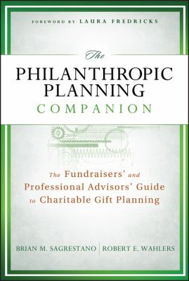 Philanthropic Planning Companion The Fundraisers' and Professional Advisors' Guide to Charitable Gift Planning  2012 edition cover