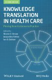 Knowledge Translation in Health Care Moving from Evidence to Practice 2nd 2013 edition cover