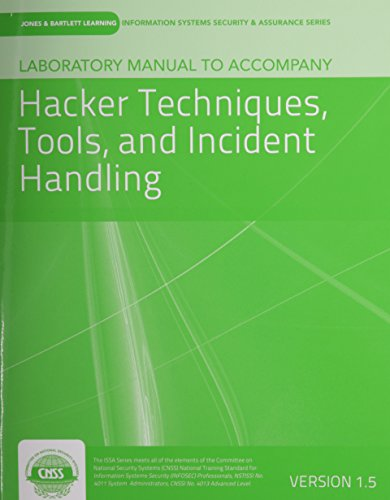Laboratory Manual Version 1. 5 to Accompany Hacker Techniques, Tools, and Incident Handling   2013 9781284037548 Front Cover