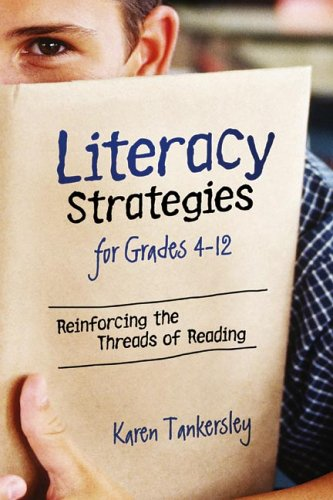 Literacy Strategies for Grades 4-12 Reinforcing the Threads of Reading  2005 edition cover