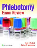 Phlebotomy Exam Review  6th 2016 (Revised) 9781451194548 Front Cover