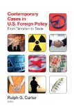 Contemporary Cases in U. S. Foreign Policy From Terrorism to Trade 5th 2014 edition cover
