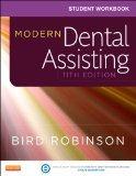 Student Workbook for Modern Dental Assisting  11th 2014 edition cover