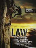 Law for Recreation and Sport Managers  6th 2013 (Revised) edition cover