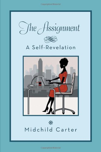 Assignment A Self Revelation  2013 9781483634548 Front Cover