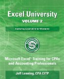 Excel University Volume 2 - Featuring Excel 2013 for Windows  N/A 9781492924548 Front Cover