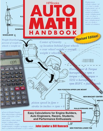Auto Math Handbook Easy Calculations for Engine Builders, Auto Engineers, Racers, Students, and Performance Enthusiasts  2011 edition cover