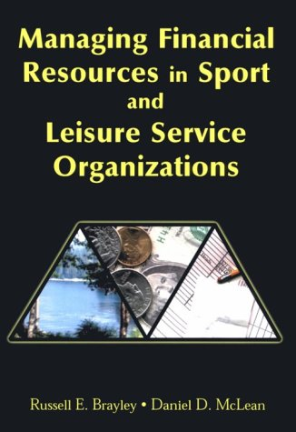 Managing Financial Resources in Sport and Leisure Service Organizations  N/A edition cover