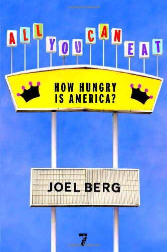 All You Can Eat How Hungry Is America?  2008 edition cover