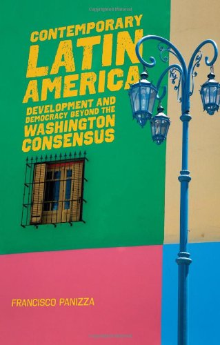 Contemporary Latin America Development and Democracy Beyond the Washington Consensus  2009 edition cover