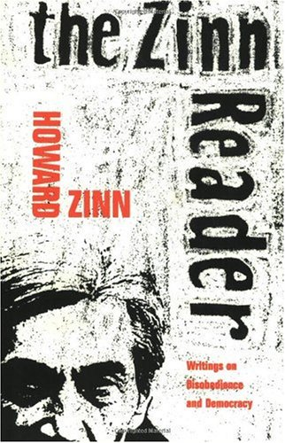 Zinn Reader Writings on Disobedience and Democracy  1997 edition cover