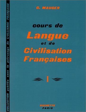 Cours de Langue et de Civilisation Francaise  N/A edition cover
