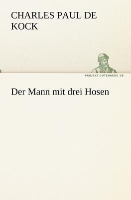Mann Mit Drei Hosen   2011 9783842408548 Front Cover